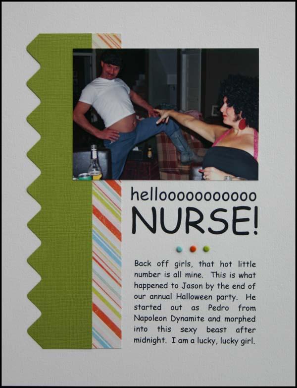 Hellooooo nurse